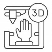 3d Organ Printing Thin Line Icon. Bionic Hand Printing Vector Illustration Isolated On White. 3d Arm poster
