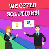 Text Sign Showing We Offer Solutions. Conceptual Photo Way To Solve Problem Or Deal With Difficult S poster