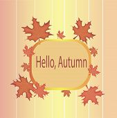 Autumn Trees In Sunny October Park Lit By Evening Sunshine.  Autumn Theme And Hello Autumn Inscripti poster