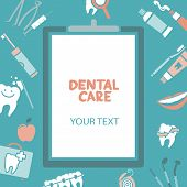 pic of dental  - Medical clipboard with dental care text - JPG
