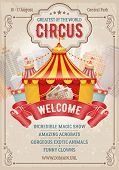 Vintage Circus Advertising Poster Or Flyer With Big Circus Marquee. Elegant Title, Retro Background  poster