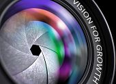 Photo Lens With Vision For Growth Concept. Photographic Lens With Vision For Growth Concept, Closeup poster