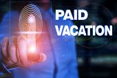 Handwriting Text Writing Paid Vacation. Concept Meaning Sabbatical Weekend Off Holiday Time Off Bene poster