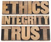 ethics, integrity, trust word - a collage of isolated text in vintage letterpress wood type printing