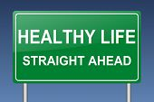 stock photo of prosperity sign  - healthy life ahead sign - JPG