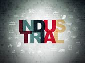 Industry Concept: Painted Multicolor Text Industrial On Digital Data Paper Background With  Hand Dra poster