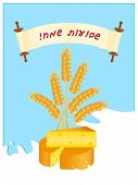 Jewish Holiday Of Shavuot, Greeting Card With Cheese, Wheat Ears And Milk, Symbolic Foods Of Shavuot poster