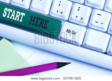 poster of Conceptual Hand Writing Showing Start Here. Business Photo Text Telling Someone This Is Beginning Po