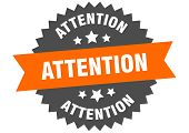 Attention Sign. Attention Orange-black Circular Band Label poster