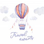 Travel Awaits. Colorful Air Balloon Flying In Sky, Clouds, Ribbons. Kids Prints. Newborn Art Gift. N poster