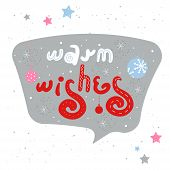 Gray Winter Holiday Speech Bubble With Warm Wishes. Christmas And New Year Stickers With A Wish. Doo poster
