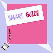 Text Sign Showing Smart Guide. Conceptual Photo Used To Guide The Development Of Measurable Goals To poster