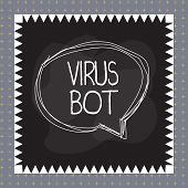 Word Writing Text Virus Bot. Business Concept For Malicious Selfpropagating Malware Designed To Infe poster