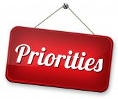 picture of priorities  - priorities important very high urgency highest importance crucial information top priority dont forget  - JPG