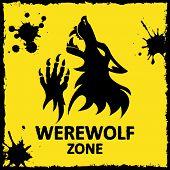 stock photo of werewolf  - Vector poster werewolf zone - JPG