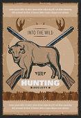 Hunting Season For Bull Hunt Retro Poster. Vector Vintage Design Of Hunter Rifle Guns For Hunting So poster