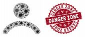 Coronavirus Mosaic Man Icon And Rounded Corroded Stamp Seal With Danger Zone Text. Mosaic Vector Is  poster