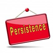 stock photo of persistence  - Persistence will pay off - JPG