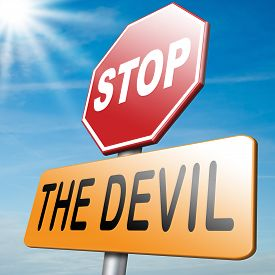 picture of evil  - stop the devil no evil or sinning No more evil or go to hell - JPG