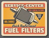 Car Repair Service Center Retro Poster With Fuel Filters. Original Auto Spare Parts For Vehicle And  poster