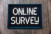 Handwriting Text Online Survey. Concept Meaning Reappraisal Feedback Poll Satisfaction Rate Testimon poster