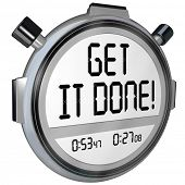 pic of stopwatch  - The words Get it Done on a stopwatch or timer to encourage you to complete or finish a task or job - JPG