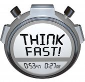 A stopwatch or timer tells you to Think Fast to choose or decide an answer before the end of the qui