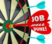 stock photo of job well done  - Job Well Done words on a 3d arrow hitting a bull - JPG