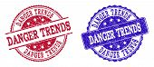 Grunge Danger Trends Seal Stamps In Blue And Red Colors. Stamps Have Draft Surface. Vector Rubber Im poster