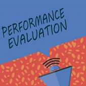 Writing Note Showing Performance Evaluation. Business Photo Showcasing Evaluates Employee Performanc poster