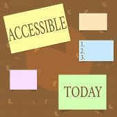 Conceptual Hand Writing Showing Accessible. Business Photo Text Able To Be Reached Or Entered Friend poster