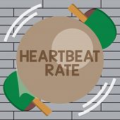 Handwriting Text Writing Heartbeat Rate. Concept Meaning Measured By Number Of Times The Heart Contr poster