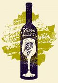Wine List Typographical Vintage Style Grunge Poster Design. Retro Vector Illustration. poster