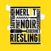 Wine Typographical Vintage Style Grunge Poster Design. Retro Vector Illustration. poster