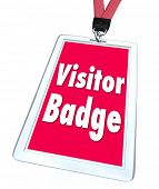 A visitor badge for special limited temporary access for a person who is visiting a facility, locati