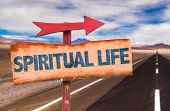pic of spiritual  - Spiritual Life sign with road background - JPG