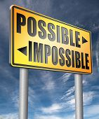 possible impossible make it happen determination and will power to realize your dreams perseverance  poster