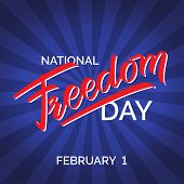 Freedom Day Hand-written Text, Typography, Hand Lettering, Calligraphy. Hand Writing Of Word Freedom poster