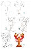 Educational Page For Kids Shows How To Learn Step By Step To Draw A Cute Lobster. Back To School. De poster