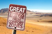 image of comfort  - Great Things Never Came From Comfort Zones sign with a desert background - JPG