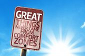 foto of blue things  - Great Things Never Came From Comfort Zones sign with sky background - JPG
