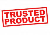 stock photo of trust  - TRUSTED PRODUCT red Rubber Stamp over a white background - JPG