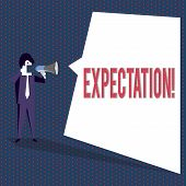 Conceptual Hand Writing Showing Expectation. Business Photo Text Meteorological Research Analyst Pre poster