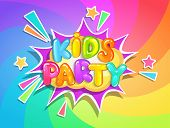 Kids Party Banner On Rainbow Swirl Spiral Background In Cartoon Style. Place For Fun And Play, Kids  poster