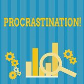 Handwriting Text Procrastination. Concept Meaning Delay Or Postpone Something Boring. poster