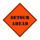 Detour Ahead Sign