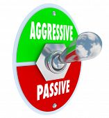 stock photo of toggle switch  - Aggressive Vs Passive words on a 3d toggle switch turning on or off your determination and boldness - JPG