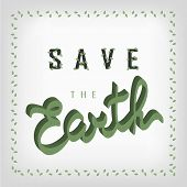 Earth Day Consept. Earth Day  Illustration With Hand Drawn Word Save The Earth. Lettering poster