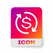 White Return Of Investment Icon Isolated On White Background. Money Convert Icon. Refund Sign. Dolla poster