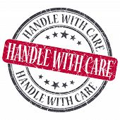 Handle With Care Red Grunge Round Stamp On White Background